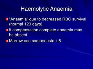 Haemolytic Anaemia