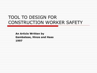 TOOL TO DESIGN FOR CONSTRUCTION WORKER SAFETY