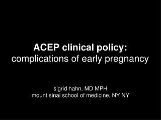 ACEP clinical policy: complications of early pregnancy