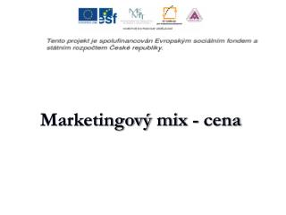 Marketingov  mix - cena