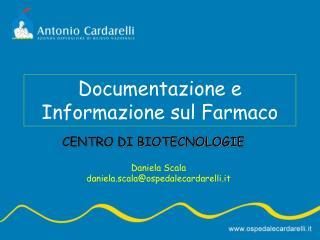 Documentazione e Informazione sul Farmaco