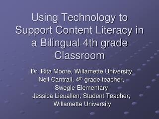 Using Technology to Support Content Literacy in a Bilingual 4th grade Classroom