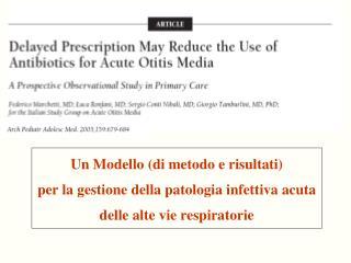 Un Modello di metodo e risultati per la gestione della patologia infettiva acuta  delle alte vie respiratorie