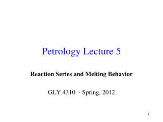 Petrology Lecture 5