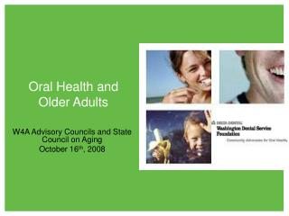 Oral Health and  Older Adults