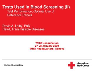 Tests Used In Blood Screening II Test Performance; Optimal Use of Reference Panels