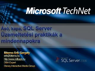 s , kapa, SQL Server  zemeltet si praktik k a mindennapokra