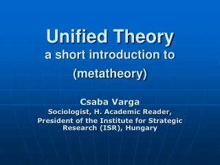 Unified Theory a short introduction to metatheory