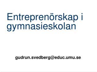 Entrepren rskap i gymnasieskolan