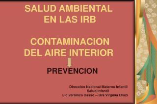 SALUD AMBIENTAL  EN LAS IRB    CONTAMINACION  DEL AIRE INTERIOR