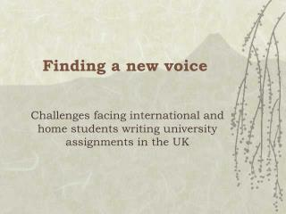 Finding a new voice