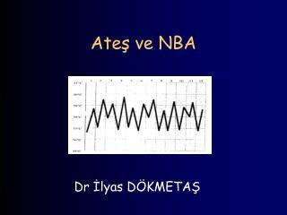 Ates ve NBA