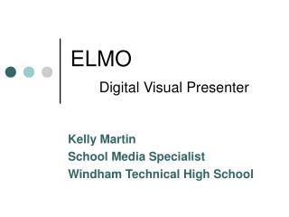 ELMO  Digital Visual Presenter