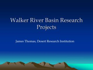 Walker River Basin Research Projects