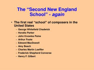 The  Second New England School  - again