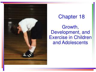 Growth, Development, and Exercise in Children and Adolescents