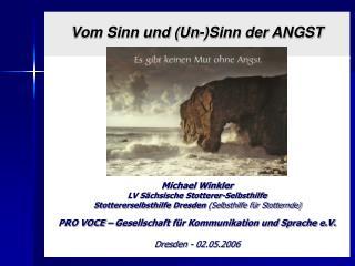 Vom Sinn und Un-Sinn der ANGST