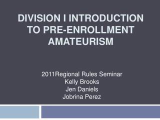 Division I Introduction to Pre-Enrollment Amateurism