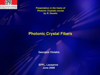Presentation in the frame of Photonic Crystals course by R. Houdre
