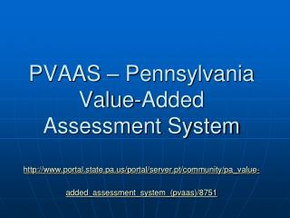 PVAAS   Pennsylvania Value-Added Assessment System  portal.state.pa