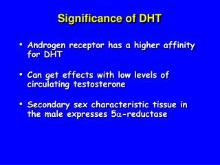 Significance of DHT