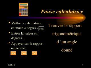 Pause calculatrice