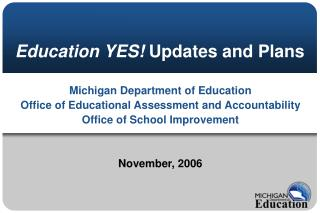 Education YES Updates and Plans