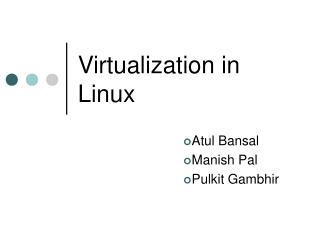 Virtualization in Linux