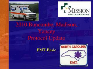 2010 Buncombe, Madison, Yancey Protocol Update