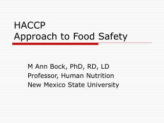 HACCP Approach to Food Safety