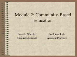 Module 2: Community-Based Education