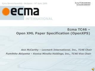 Ecma TC46    Open XML Paper Specification OpenXPS