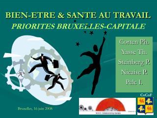BIEN-ETRE  SANTE AU TRAVAIL  PRIORITES BRUXELLES-CAPITALE