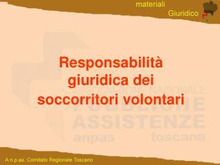 Responsabilit  giuridica dei soccorritori volontari