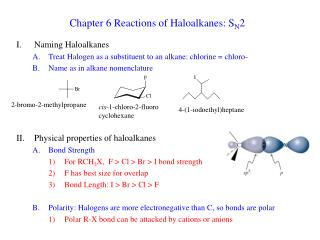 Chapter 6 Reactions of Haloalkanes: SN2