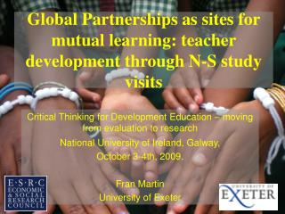 Global Partnerships as sites for mutual learning: teacher development through N-S study visits