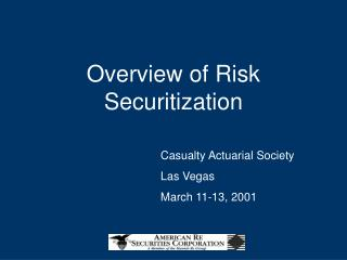 Overview of Risk Securitization
