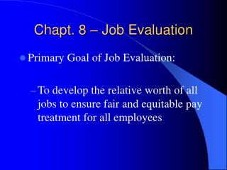 Chapt. 8   Job Evaluation