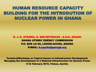 HUMAN RESOURCE CAPACITY BUILDING FOR THE INTRODUTION OF NUCLEAR POWER IN GHANA