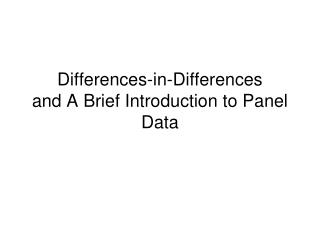 Differences-in-Differences and A Brief Introduction to Panel Data