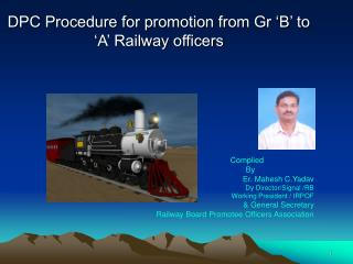 DPC Procedure for promotion from Gr  B  to  A  Railway officers