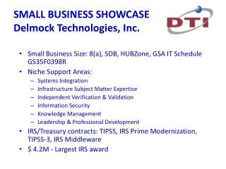 SMALL BUSINESS SHOWCASE Delmock Technologies, Inc.