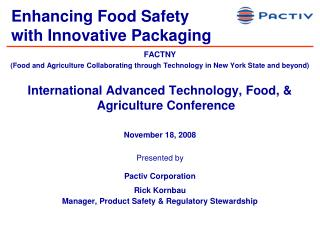 Enhancing Food Safety  with Innovative Packaging