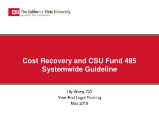 Cost Recovery and CSU Fund 485  Systemwide Guideline