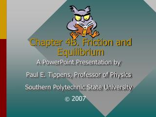 Chapter 4B. Friction and Equilibrium