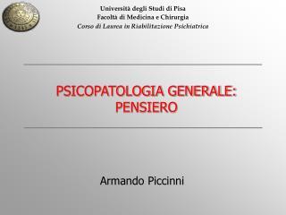 Universit  degli Studi di Pisa Facolt  di Medicina e Chirurgia Corso di Laurea in Riabilitazione Psichiatrica