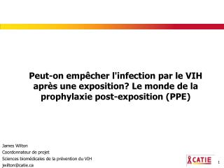 Peut-on emp cher linfection par le VIH apr s une exposition Le monde de la prophylaxie post-exposition PPE