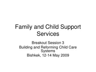 Family and Child Support Services