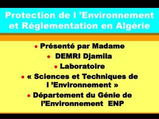 Protection de l  Environnement et R glementation en Alg rie