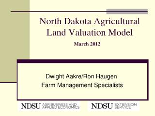 North Dakota Agricultural Land Valuation Model